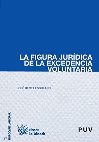 La figura jurídica de la excedencia voluntaria por José Benet Escolano