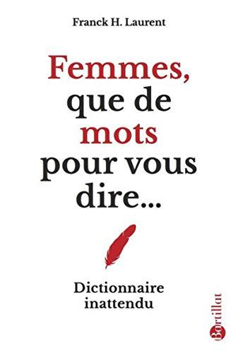 Femmes, que de mots pour vous dire...