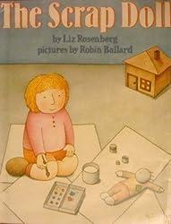 The scrap doll by Liz Rosenberg (1991-08-01)