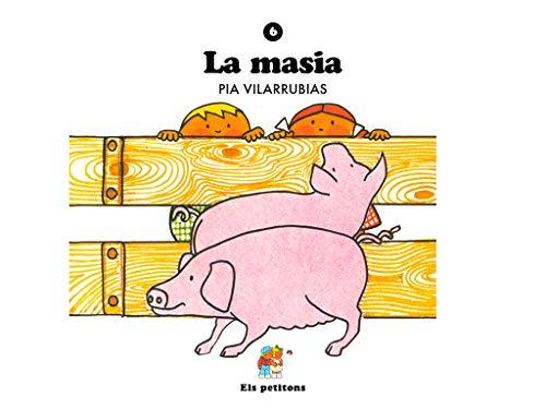 La masia (Els petitons Book 6) (Catalan Edition) por Pia Vilarrubias