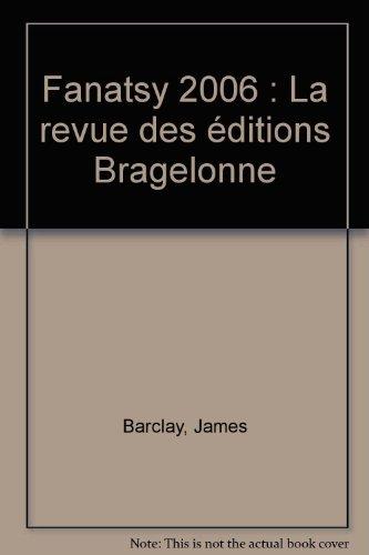 Fantasy 2006 : La revue des éditions Bragelonne