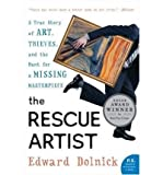 (THE RESCUE ARTIST: A TRUE STORY OF ART, THIEVES, AND THE HUNT FOR A MISSING MASTERPIECE) BY Dolnick, Edward(Author)Paperback on (06 , 2006)