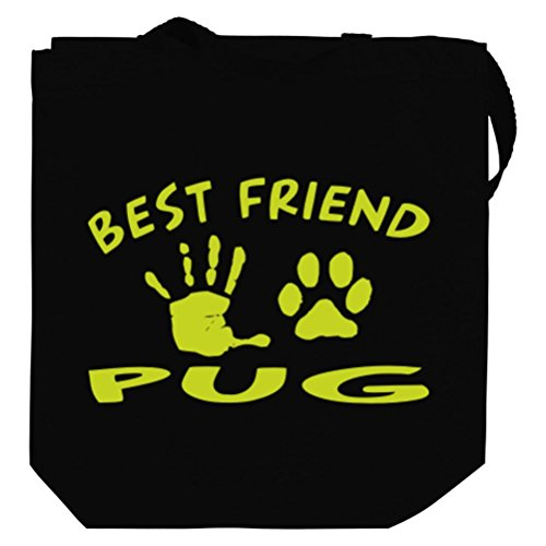 MY BEST FRIEND IS MY Pug Tote Bag