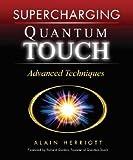 [ Supercharging Quantum Touch: Advanced Techniques Herriott, Alain ( Author ) ] { Paperback } 2007