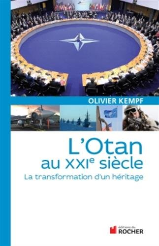 L'OTAN au XXIe siècle: La transformation d&#3...