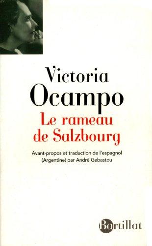 Le rameau de Salzbourg par Victoria Ocampo