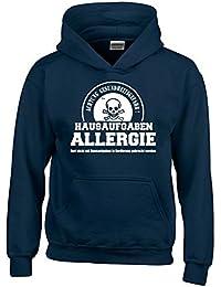HAUSAUFGABEN ALLERGIE - Vorsicht Gesundheitsgefahr ! Nicht mit Hausaufgaben in Verbindung bringen ! Kinder Sweatshirt mit Kapuze HOODIE Kids Gr.128 - 164 cm