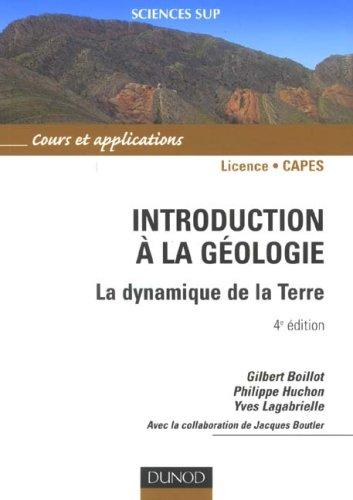 Introduction à la géologie : La dynamique de la lithosphère