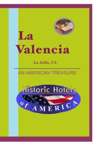 Historic Hotels of America: La Valencia