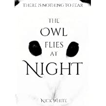 The Owl Flies at Night