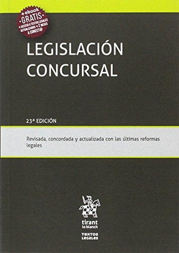 Legislación Concursal 23ª Edición 2017 por Ana Belén Campuzano Laguillo