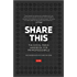 Share This: The Social Media Handbook for PR Professionals
