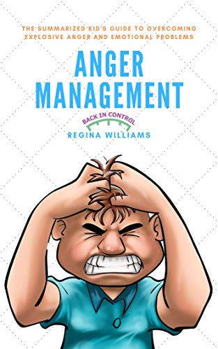 Anger Management: The Summarized Kid's Guide to Overcoming Explosive Anger and Emotional Problems (English Edition) (3 Compact-flash-reader Usb)