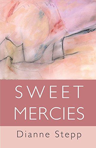 Sweet Mercies por Dianne Stepp