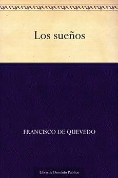 Los Sueños por Francisco De Quevedo Gratis
