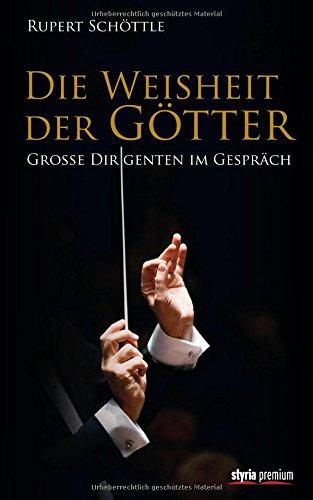 Die-Weisheit-der-Gtter-Groe-Dirigenten-im-Gesprch
