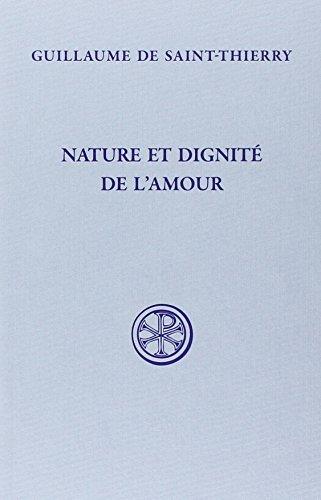 Nature et dignit de l'amour