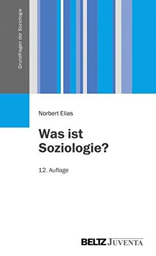Was ist Soziologie?: Grundfragen der Soziologie