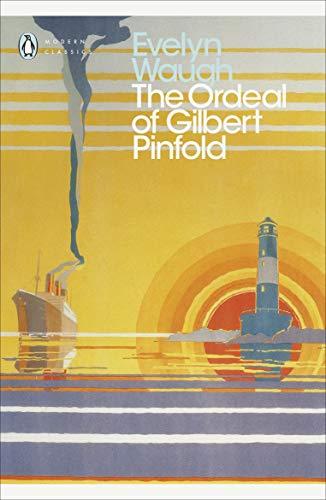 The Ordeal of Gilbert Pinfold: A Conversation Piece (Penguin Modern Classics)