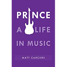 Prince: A Life in Music (English Edition)