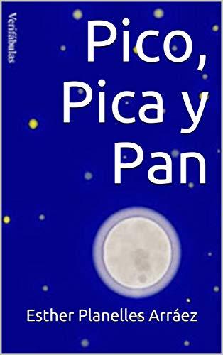 Pico, Pica y Pan eBook: Esther Planelles Arráez: Amazon.es: Tienda ...