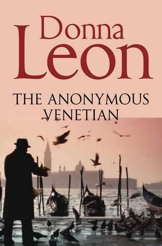 The Anonymous Venetian (Commissario Brunetti 03) (3 Venetian)
