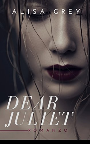 DEAR JULIET (Italian Edition) book cover
