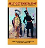 [(Self-determination: The Other Path for Native Americans )] [Author: Terry L. Anderson] [Jul-2006]