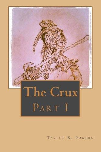The Crux: Part 1: Volume 3 (The Adventures of the Summerswill)