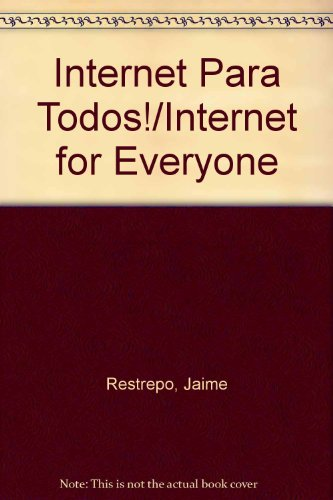 Internet Para Todos!/Internet for Everyone