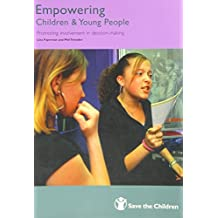 Empowering Children and Young People - Training Manual: Promoting Involvement in Decision-Making