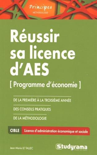 Réussir sa licence d'AES par Jean-Marie Le Tallec