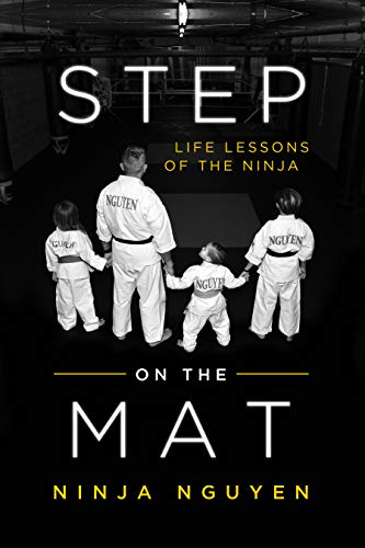 Step on the Mat: Life Lessons of the Ninja (English Edition ...