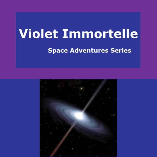 Zm-serie (Violet Immortelle (Space Adventures Series Book 1) (English Edition))