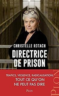 Directrice de prison par Christelle ROTACH