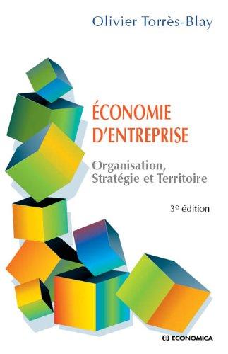 conomie d'entreprise : Organisation, stratgie et territoire
