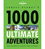 [(1000 Ultimate Adventures 1)] [Author: Brett Atkinson] published on (October, 2013)