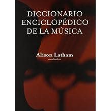 Diccionario Enciclopedico de La Musica (Tezontle)
