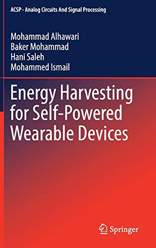 Energy Harvesting for Self-Powered Wearable Devices (Analog Circuits and Signal Processing) -