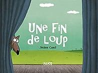 Une fin de loup par Jérôme Camil