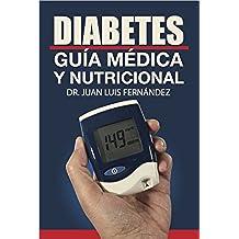 Diabetes: guia medica y nutricional