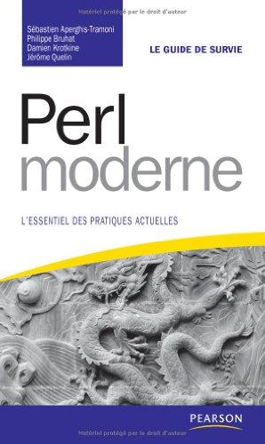 Perl moderne: L'essentiel des pratiques actuelles par Sébastien Aperghis-Tramoni