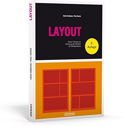 Layout - Entwurf, Planung und Anordnung aller Elemente der Seitengestaltung (Basics Design)