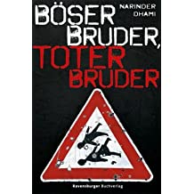 Böser Bruder, toter Bruder (Jugendliteratur ab 12 Jahre)
