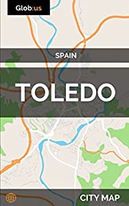 tourist guide toledo: Toledo, Spain - City Map