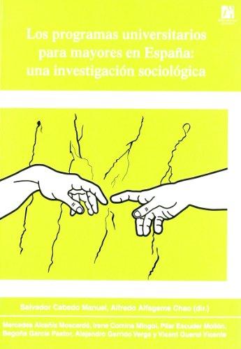 Los programas universitarios para mayores en España: una investigación sociológica (Fora de col·lecció)