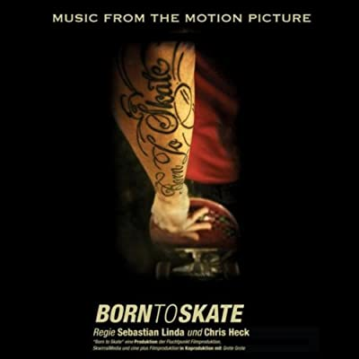 Born to Skate - Music from the Motion Picture