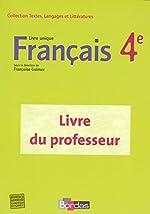 FRANCAIS 4E LIVRE UNIQUE - GP de FRANCOISE COLMEZ