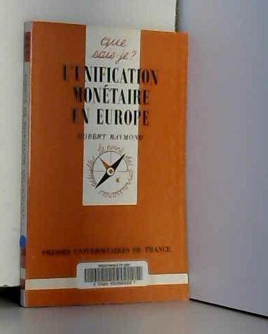 L'unification monétaire en Europe