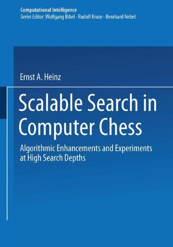 Scalable Search in Computer Chess: Algorithmic Enhancements and Experiments at High Search Depths (Computational Intelligence) por Ernst A. Heinz